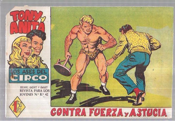 TONY Y ANITA. LOS ASES DEL CIRCO. CONTRA FUERZA Y ASTUCIA. (Tebeos y Comics - Maga - Tony y Anita)