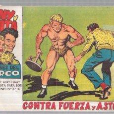 Tebeos: TONY Y ANITA. LOS ASES DEL CIRCO. CONTRA FUERZA Y ASTUCIA.. Lote 58593844