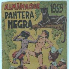 BDs: PANTERA NEGRA ALMANAQUE 1959 ORIGINAL - EDI. MAGA 1958. Lote 69304893