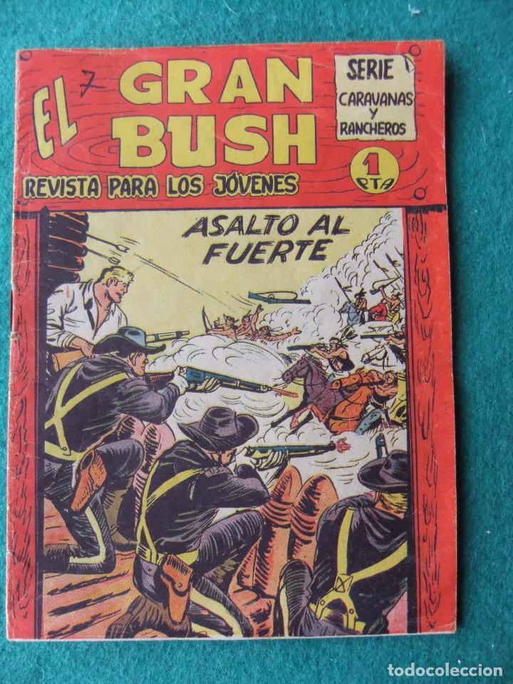 EL GRAN BUSH Nº 7 EDITORIAL MAGA (Tebeos y Comics - Maga - Otros)