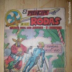Tebeos: EL PRINCIPE DE RODAS ESPADAS AL ROJO VIVO Nº10. Lote 77264421