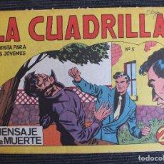 Tebeos: LA CUADRILLA Nº 5 ORIGINAL MAGA. Lote 85333136