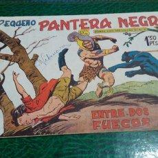 Tebeos: PEQUEÑO PANTERA NEGRA NUMERO 31 ENTRE DOS FUEGOS. Lote 101457700