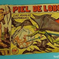 Tebeos: LAS ÁGUILAS HUMANAS. PIEL DE LOBO. EDITORIAL MAGA. Lote 101576879