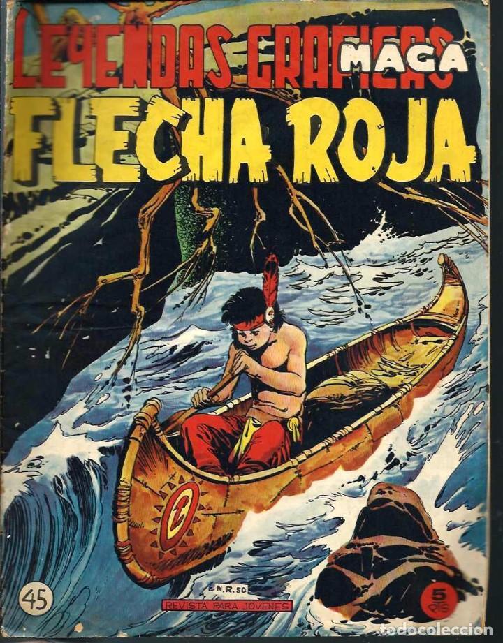 LEYENDAS GRAFICAS MAGA - FLECHA ROJA Nº 45 - MAGA 1962 (Tebeos y Comics - Maga - Flecha Roja)