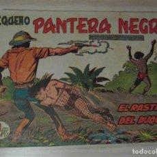 Tebeos: EL RASTRO DEL DUQUE. Nº 219 DE PANTERA NEGRA.PEQUEÑO PANTERA NEGRA. MAGA.1953.J. HERRERO. M. QUESADA. Lote 108062451