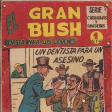 Tebeos: EL GRAN BUSH Nº 4. Lote 113933195