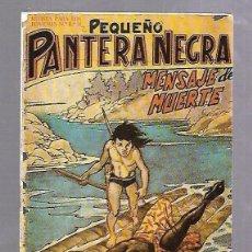 Tebeos: TEBEO. PEQUEÑO PANTERA NEGRA. MENSAJE DE MUERTE. Nº 82. EDITORIAL MAGA. 1958. Lote 114328223