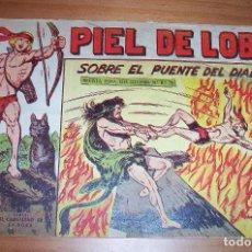 Tebeos: ORIGINAL - PIEL DE LOBO - NUMERO 64: SOBRE EL PUENTE DEL DIABLO. Lote 115552659