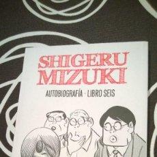 Livros de Banda Desenhada: SHIGERU MIZUKI - AUTOBIOGRAFÍA LIBRO 6. Lote 119256591
