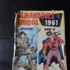 Tebeos: ALMANAQUES UNIDOS - APACHE Y DON Z - 1961 EDITORIAL MAGA ORIGINAL . Lote 122094151