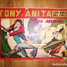 Tebeos: TONY Y ANITA : LOS ASES DEL CIRCO. Nº 63 : GINA ACUSADA. - VALENCIA : MAGA, [CA. 1952]. Lote 122548079