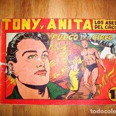 Tebeos: TONY Y ANITA : LOS ASES DEL CIRCO. Nº 64 : FUEGO EN EL CIRCO. - VALENCIA : MAGA, [CA. 1952]. Lote 122548155