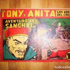 Tebeos: TONY Y ANITA : LOS ASES DEL CIRCO. Nº 66 : AVENTURA EN SANGHAI. - VALENCIA : MAGA, [CA. 1952]. Lote 122548207