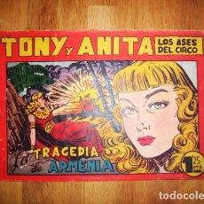 Tebeos: TONY Y ANITA : LOS ASES DEL CIRCO. Nº 70 : LA TRAGEDIA DE ARMENIA. - VALENCIA : MAGA, [CA. 1952]. Lote 122548279