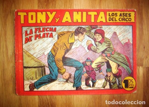 TONY Y ANITA : LOS ASES DEL CIRCO. Nº 73 : LA FLECHA DE PLATA. - VALENCIA : MAGA, [CA. 1952] (Tebeos y Comics - Maga - Tony y Anita)