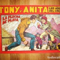 Tebeos: TONY Y ANITA : LOS ASES DEL CIRCO. Nº 73 : LA FLECHA DE PLATA. - VALENCIA : MAGA, [CA. 1952]. Lote 122548379