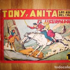 Tebeos: TONY Y ANITA : LOS ASES DEL CIRCO. Nº 84 : EL USURPADOR. - VALENCIA : MAGA, [CA. 1952]. Lote 122548611