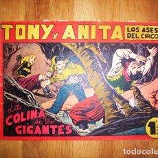 Tebeos: TONY Y ANITA : LOS ASES DEL CIRCO. Nº 93 : LA COLINA DE LOS GIGANTES. - VALENCIA : MAGA, [CA. 1952]. Lote 122548739