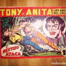 Tebeos: TONY Y ANITA : LOS ASES DEL CIRCO. Nº 99 : EL MESTIZO ATACA. - VALENCIA : MAGA, [CA. 1952]. Lote 122548899
