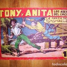 Tebeos: TONY Y ANITA : LOS ASES DEL CIRCO. Nº 112 : LA FARSA DE TUTUMAELE. - VALENCIA : MAGA, [CA. 1956]. Lote 122549019