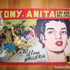 Tebeos: TONY Y ANITA : LOS ASES DEL CIRCO. Nº 113 : LA ÚLTIMA BRUJERÍA. - VALENCIA : MAGA, [CA. 1956]. Lote 122549099