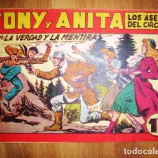 Tebeos: TONY Y ANITA : LOS ASES DEL CIRCO. Nº 124 : LA VERDAD Y LA MENTIRA. - VALENCIA : MAGA, [CA. 1956]. Lote 122549739