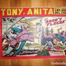 Tebeos: TONY Y ANITA : LOS ASES DEL CIRCO. Nº 126 : ARCO Y FLECHA. - VALENCIA : MAGA, [CA. 1956]. Lote 122549803