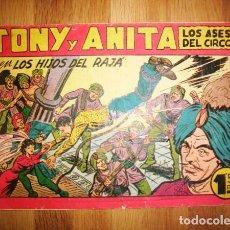 Tebeos: TONY Y ANITA : LOS ASES DEL CIRCO. Nº 133 : LOS HIJOS DEL RAJÁ. - VALENCIA : MAGA, [CA. 1956]. Lote 122549843