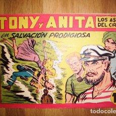 Tebeos: TONY Y ANITA : LOS ASES DEL CIRCO. Nº 141 : SALVACIÓN PRODIGIOSA. - VALENCIA : MAGA, [CA. 1956]. Lote 122549903