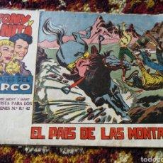 Tebeos: TONY Y ANITA- LOS ASES DEL CIRCO, EL PAIS DE LAS MONTAÑAS. 2PTS.. Lote 124181387