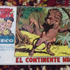 Tebeos: TONY Y ANITA- LOS ASES DEL CIRCO, EL CONTINENTE NEGRO. 1'5PTS.. Lote 124181470