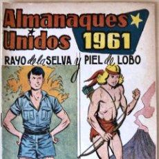 Tebeos: COMIC RAYO DE LA SELVA Y PIEL DE LOBO ALMANAQUE UNIDO 1961. Lote 125176667