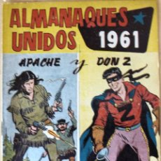 Tebeos: COMIC ALMANAQUES UNIDOS APACHE Y DON Z 1961. Lote 125261532