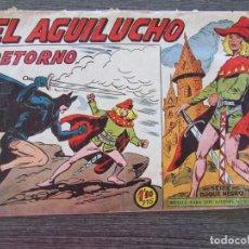 Tebeos: EL AGUILUCHO Nº 68 EL RETORNO. ORIGINAL DE 1959. EDITORIAL MAGA. NÚMERO FINAL DE LA COLECCIÓN. Lote 128548099