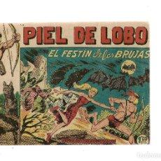 BDs: PIEL DE LOBO. ¡¡ ORIGINAL!!. Nº 26. EL FESTÍN DE LAS BRUJAS. EDITORIAL MAGA 1959. (ST/C81). Lote 130341650