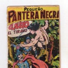 Tebeos: ORIGINAL - PEQUEÑO PANTERA NEGRA - NÚMERO 105: CLAUDIO EL TIRANO. Lote 131551774