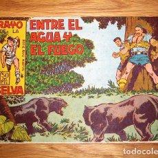 Tebeos: RAYO DE LA SELVA. Nº 15 : ENTRE EL AGUA Y EL FUEGO (SERIE RAYO MARTYN). Lote 132685274