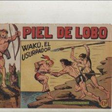 Giornalini: PIEL DE LOBO-MAGA-B/N-APAISADO-AÑO 1959-FORMATO GRAPA-Nº 40-WAKU EL USURPADOR. Lote 133201814