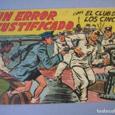 Tebeos: CLUB DE LOS CINCO, EL (1957, MAGA) 34 · 26-II-1958 · UN ERROR JUSTIFICADO. Lote 135764994