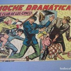 Tebeos: CLUB DE LOS CINCO, EL (1957, MAGA) 37 · 9-IV-1958 · NOCHE DRAMATICA. Lote 135765434