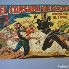 Tebeos: CORSARIO SIN ROSTRO, EL (1959, MAGA) 16 · 24-VI-1959 · ROMPIENDO EL CERCO. Lote 135808926