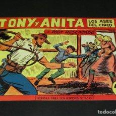 Tebeos: COMIC TONY Y ANITA - LOS ASES DEL CIRCO - EN TOBY RESCATADO - NÚMERO 153. Lote 139224742