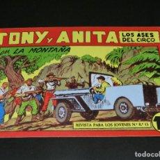 Tebeos: COMIC TONY Y ANITA - LOS ASES DEL CIRCO - EN LA MONTAÑA - NÚMERO 152. Lote 139225142