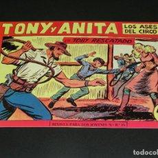 Tebeos: COMIC TONY Y ANITA - LOS ASES DEL CIRCO - EN TOBY RESCATADO - NÚMERO 153. Lote 139225610