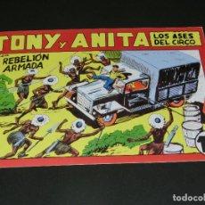 Tebeos: COMIC TONY Y ANITA - LOS ASES DEL CIRCO - EN REBELIÓN ARMADA - NÚMERO 146. Lote 139226066