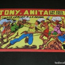 Tebeos: COMIC TONY Y ANITA - LOS ASES DEL CIRCO - EN LOS LEALES A LA REINA - NÚMERO 147. Lote 139226798