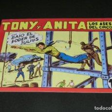 Tebeos: COMIC TONY Y ANITA - LOS ASES DEL CIRCO - EN BAJO EL PODER DE JULIOS - NÚMERO 149. Lote 139228014