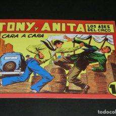 Tebeos: COMIC TONY Y ANITA - LOS ASES DEL CIRCO - CARA A CARA - NÚMERO 150. Lote 139228534