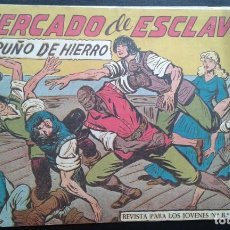 Tebeos: TEBEO / CÓMIC PUÑO DE HIERRO N 34 ORIGINAL 1958 MAGA MERCADO DE ESCLAVOS. Lote 139751978